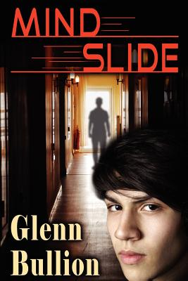 Mind Slide, Bullion, Glenn