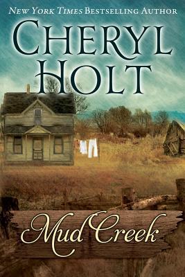 Mud Creek, Holt, Cheryl