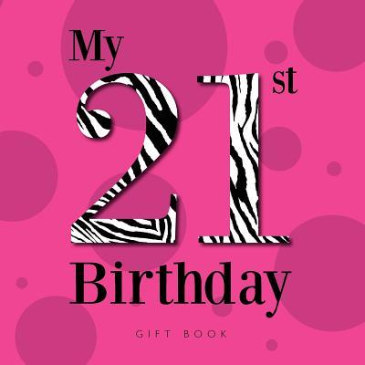 My 21st Birthday, Corbo, Dr. Stephanie
