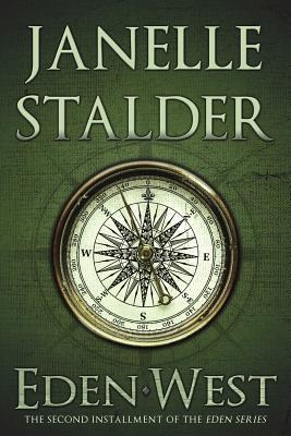 Eden-West (Volume 2), Stalder, Janelle