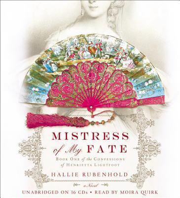 Image for Mistress of My Fate (Henrietta Lightfoot)