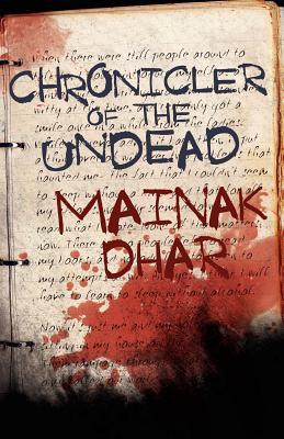 Chronicler of the Undead, Dhar, Mainak