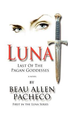 Image for Luna: Last Of The Pagan Goddesses