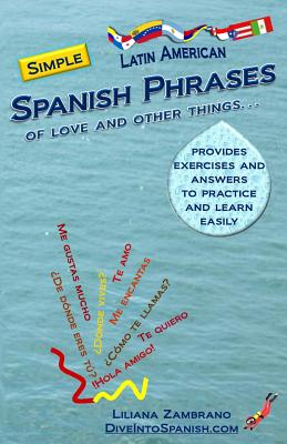 Simple Spanish phrases: Of love and other things (Spanish Edition), Zambrano, Liliana