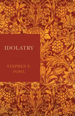 Image for Idolatry
