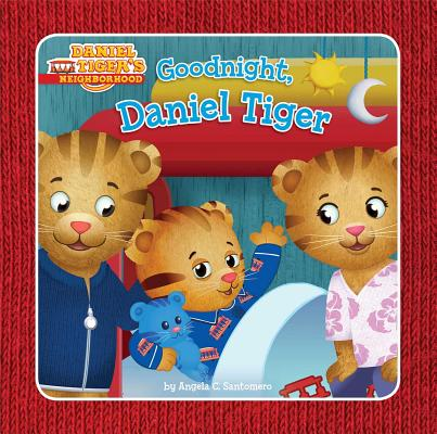Image for Goodnight, Daniel Tiger (Daniel Tiger's Neighborhood)