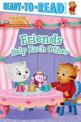 Friends Help Each Other (Daniel Tiger's Neighborhood)