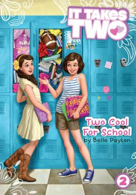 "Two Cool for School (It Takes Two), ""Payton, Belle"""