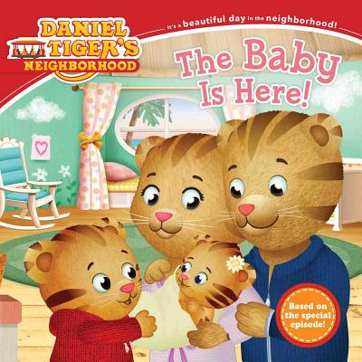 Image for The Baby Is Here! (Daniel Tiger's Neighborhood)