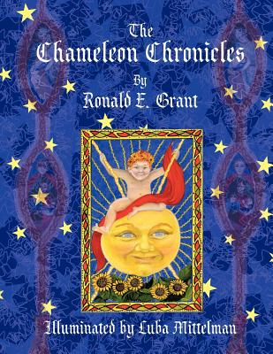 The Chameleon Chronicles: Illuminated by Luba Mittelman, Ronald E. Grant (Author)