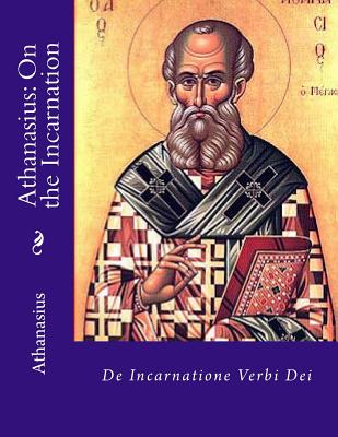 Athanasius: On the Incarnation, Athanasius