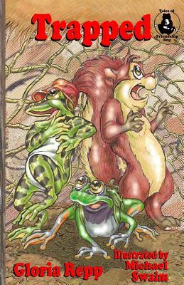 Trapped (Tales of Friendship Bog) (Volume 3), Repp, Gloria