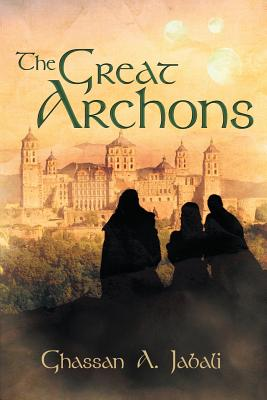 The Great Archons, Ghassan Jabali  (Author)