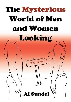 The Mysterious World of Men and Women Looking, Sundel, Al