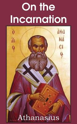 Image for Athanasius: On the Incarnation