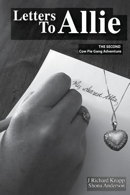 Cow Pie Gang: Letters To Allie (Volume 2), Knapp, Mr. J Richard
