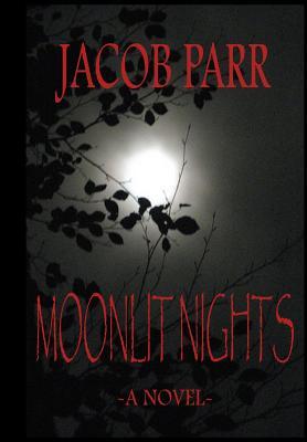 Moonlit Nights, Parr, Jacob