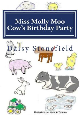 Miss Molly Moo Cows Birthday Party (Volume 1), Stonefield, Daisy