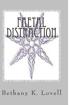 Faetal Distraction (Blood Crown Series), Bethany Lovell