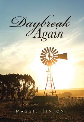 Daybreak Again, Hinton, Maggie