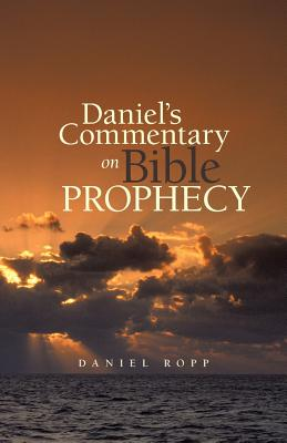 Image for Daniel's Commentary on Bible Prophecy