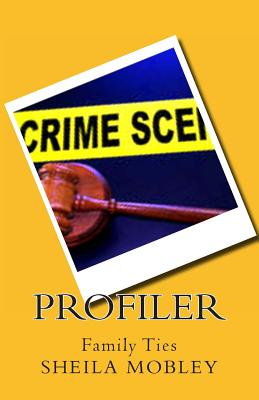 Profiler: Family Ties, Mobley, Ms Sheila