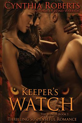 Keeper's Watch ~ The Wind (Saving Earth) (Volume 1), Roberts, Cynthia