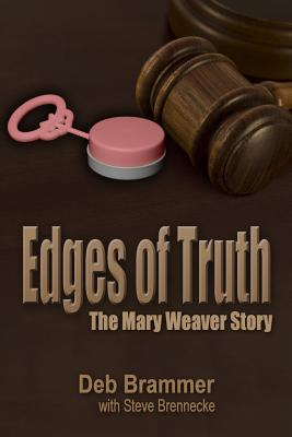 Image for Edges of Truth: The Mary Weaver Story