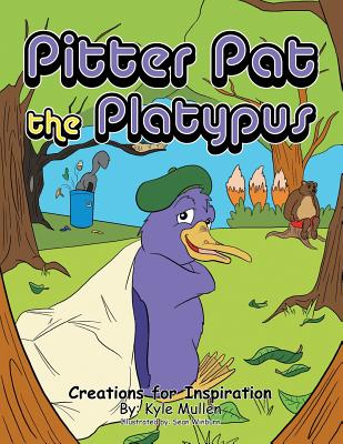 Pitter Pat the Platypus, Mullen, Kyle
