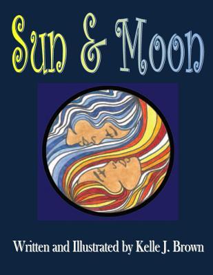 Sun & Moon, Brown, Kelle J.