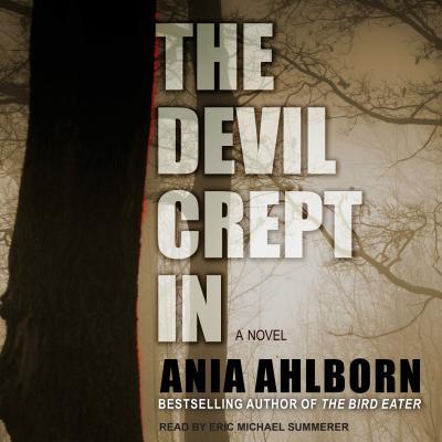 The Devil Crept In, Ahlborn, Ania