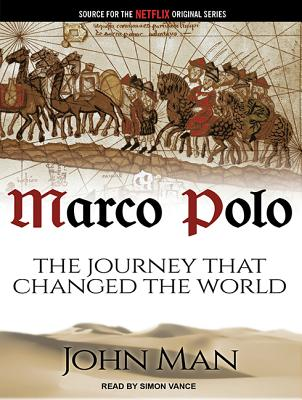 Image for Marco Polo: The Journey That Changed the World