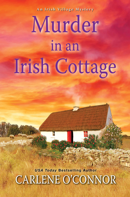 Image for Murder in an Irish Cottage: A Charming Irish Cozy Mystery (An Irish Village Mystery)
