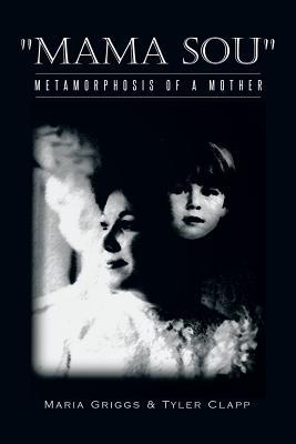 "Image for ""Mama Sou"": Metamorphosis of a Mother"