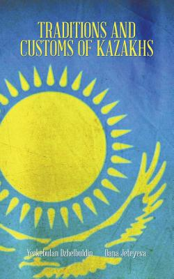 Traditions and Customs of Kazakhs, Jeteyeva, Dana