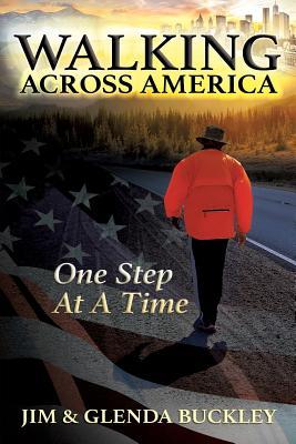 Walking Across America, Buckley, Jim; Buckley, Glenda