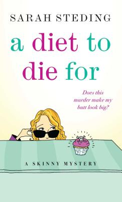 Image for A Diet to Die For (Skinny Mysteries)