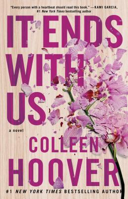 It Ends with Us: A Novel, Colleen Hoover