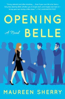 Image for Opening Belle: A Novel