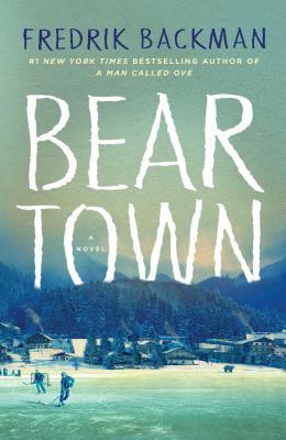 Beartown, Backman, Fredrik