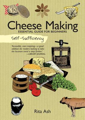 Image for Self-Sufficiency: Cheese Making