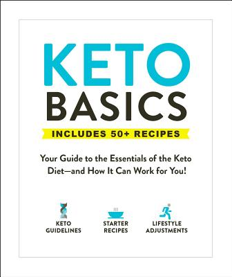 Image for Keto Basics: Your Guide to the Essentials of the Keto Diet―and How It Can Work for You!