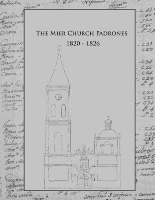 Image for The Mier Church Padrones 1820-1826