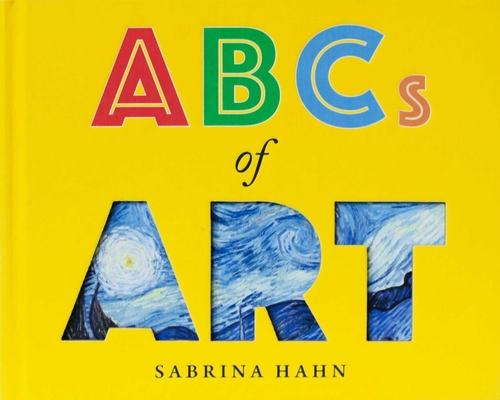 Image for ABCs of Art (Sabrina Hahn's Art & Concepts for Kids)