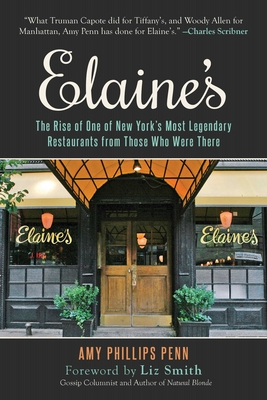 Image for Elaine's: The Rise of One of New York's Most Legendary Restaurants from Those Who Were There