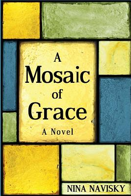 Image for A Mosaic of Grace: A Novel