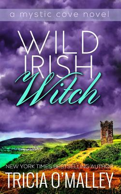 Image for Wild Irish Witch: The Mystic Cove Series Book 6 (Volume 6)