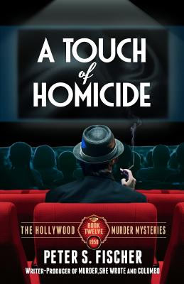 Image for A Touch of Homicide (The Hollywood Murder Mysteries) (Volume 12)
