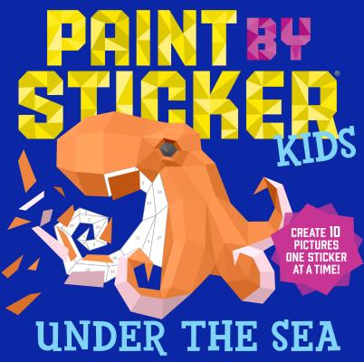Image for PAINT BY STICKER KIDS: UNDER THE SEA