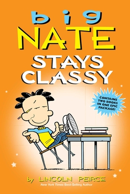 Image for Big Nate Stays Classy (Big Nate (Andrews McMeel))